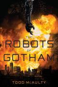 Robots of Gotham