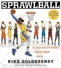 SprawlBall A Visual Tour of the New Era of the NBA