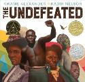 The Undefeated by Kwame Alexander and Kadir Nelson