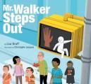 Mr Walker Steps Out