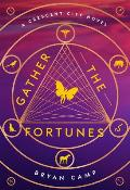 Gather the Fortunes Crescent City Book 2