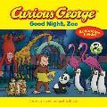 Curious George Good Night Zoo