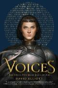 Voices The Final Hours of Joan of Arc