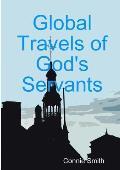 Global Travels of God's Servants