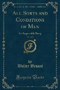 All Sorts and Conditions of Men, Vol. 2 of 3: An Impossible Story (Classic Reprint)