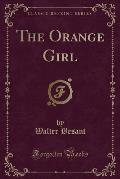 The Orange Girl (Classic Reprint)