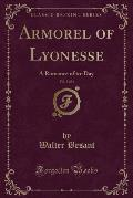 Armorel of Lyonesse, Vol. 3 of 3: A Romance of To-Day (Classic Reprint)