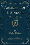 Armorel of Lyonesse, Vol. 2 of 3: A Romance of To-Day (Classic Reprint)