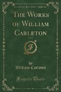 The Works of William Carleton, Vol. 2 (Classic Reprint)