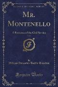 Mr. Montenello, Vol. 2: A Romance of the Civil Service (Classic Reprint)