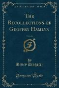 The Recollections of Geoffry Hamlyn, Vol. 1 of 3 (Classic Reprint)