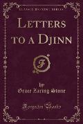 Letters to a Djinn (Classic Reprint)