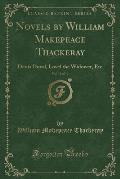 Novels by William Makepeace Thackeray, Vol. 12 of 12: Denis Duval, Lovel the Widower, Etc (Classic Reprint)