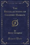 The Recollections of Geoffry Hamlyn, Vol. 2 of 3 (Classic Reprint)