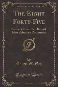 The Eight Forty-Five: Extracts from the Diary of John Skinner a Commuter (Classic Reprint)