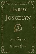Harry Joscelyn, Vol. 2 of 3 (Classic Reprint)