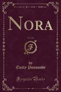 Nora, Vol. 1 of 3 (Classic Reprint)