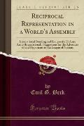 Reciprocal Representation in a World's Assembly: International Bonding and Reciprocity Defense Army (International); Suggestions for the Advocates of
