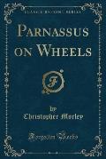 Parnassus on Wheels (Classic Reprint)