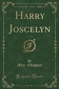 Harry Joscelyn, Vol. 1 of 3 (Classic Reprint)