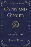 Gypsy and Ginger (Classic Reprint)