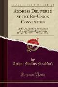 Address Delivered at the Re-Union Convention: Of the Old Abolitionists of Eastern Ohio and Western Pennsylvania, October 1st, 1879, at Alliance, Ohio