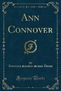 Ann Connover (Classic Reprint)
