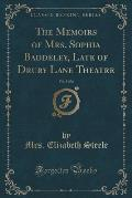 The Memoirs of Mrs. Sophia Baddeley, Late of Drury Lane Theatre, Vol. 5 of 6 (Classic Reprint)