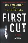 First Cut A Novel