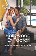 Hollywood Ex Factor: A Reunion Romance Between a Formerly Married Couple