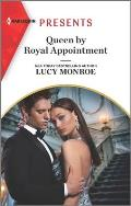 Queen by Royal Appointment: An Uplifting International Romance