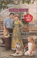 The Rancher's Courtship & Lone Wolf's Lady