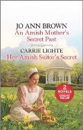 An Amish Mother's Secret Past and Her Amish Suitor's Secret
