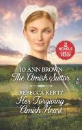 Amish Suitor & Her Forgiving Amish Heart A 2 In 1 Collection