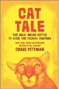 Cat Tale The Wild Weird Battle to Save the Florida Panther