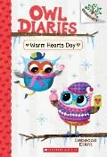 Owl Diaries 05 Warm Hearts Day A Branches Book