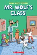 First Day of School: Mr. Wolf's Class #1