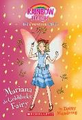 Mariana the Goldilocks Fairy(storybook Fairies #2), Volume 2: A Rainbow Magic Book