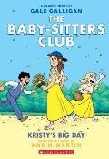 Kristy's Big Day: The Baby Sitters Club #6