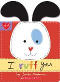 I Ruff You (Made with Love)