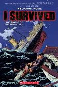 I Survived The Sinking of the Titanic 1912 01 A Graphix Book