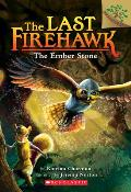 Last Firehawk 01 Ember Stone A Branches Book