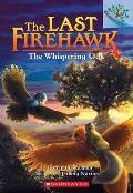 Last Firehawk 03 Whispering Oak A Branches Book