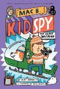 Mac B Kid Spy 03 Top Secret Smackdown