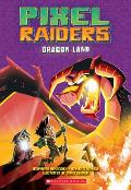 Pixel Raiders 02 Dragon Land