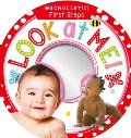 Look at Me!: Scholastic Early Learners (My First)