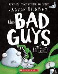 Bad Guys 06 Bad Guys in Alien vs Bad Guys
