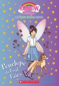 Penelope the Foal Fairy (the Farm Animal Fairies #3), Volume 3: A Rainbow Magic Book
