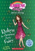 Robyn the Christmas Party Fairy Rainbow Magic Special Edition