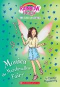 Monica the Marshmallow Fairy: A Rainbow Magic Book (the Sweet Fairies #1), Volume 1: A Rainbow Magic Book